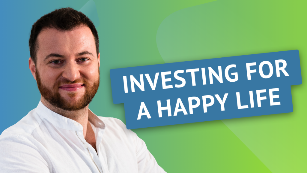 Investing for a happy life