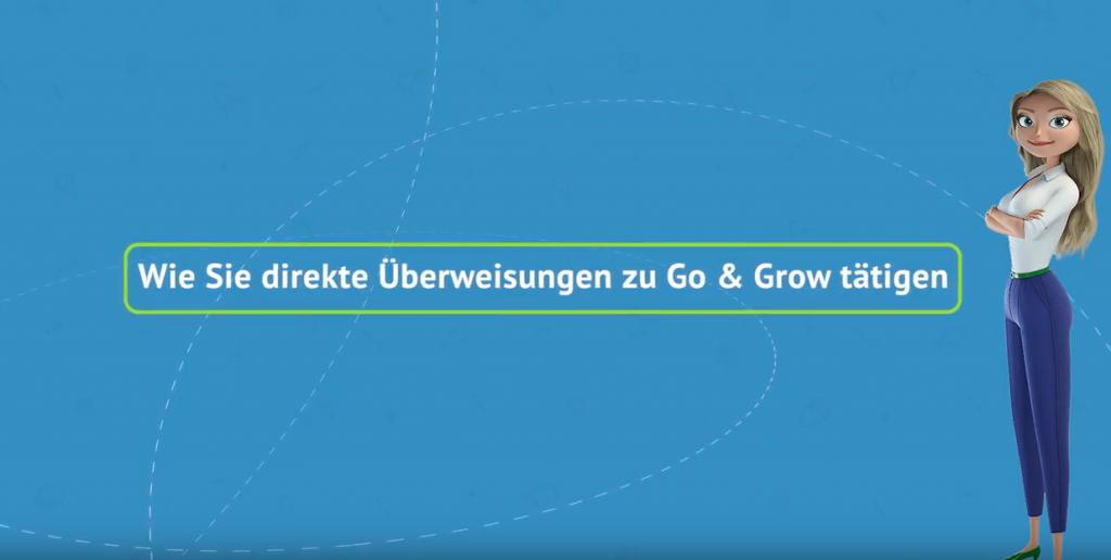 Wie Sie direkte Überweisungen zu Go & Grow tätigen